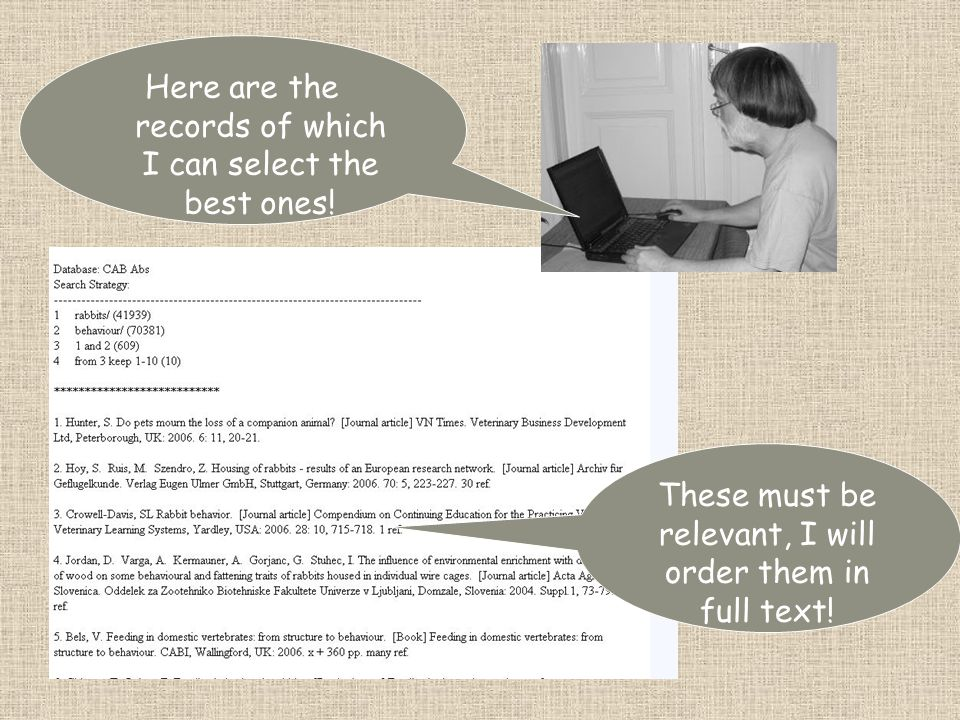 Here are the records of which I can select the best ones! These must be relevant, I will order them in full text!