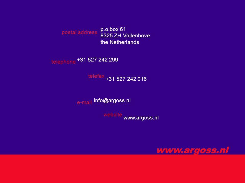 www.argoss.nl postal address p.o.box 61 8325 ZH Vollenhove the Netherlands telephone +31 527 242 299 telefax +31 527 242 016 e-mail info@argoss.nl website www.argoss.nl