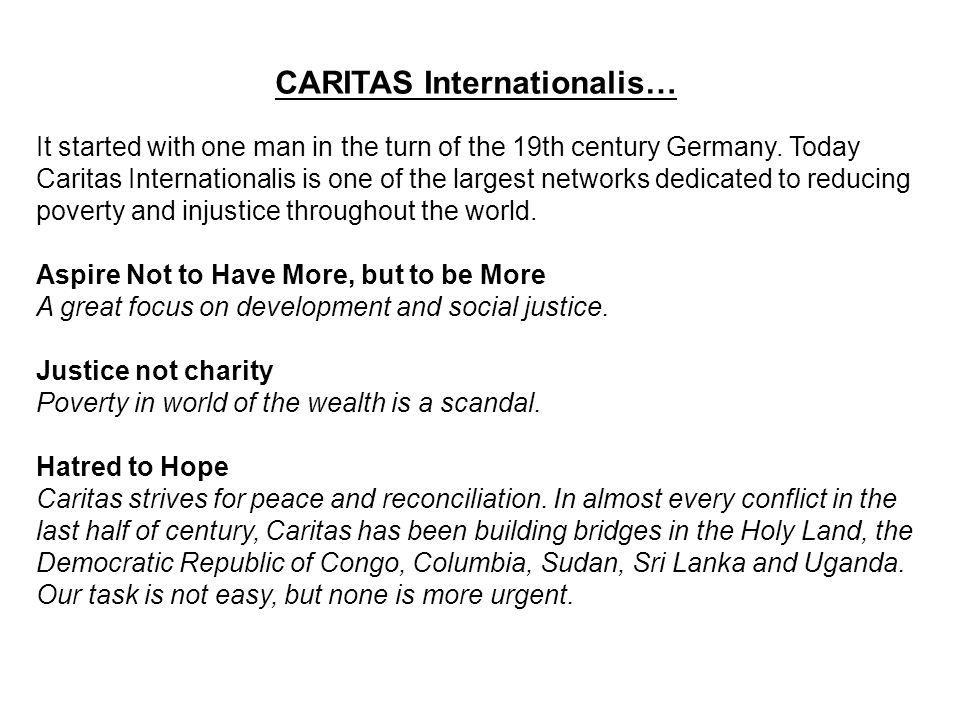 CARITAS Internationalis… It started with one man in the turn of the 19th century Germany.