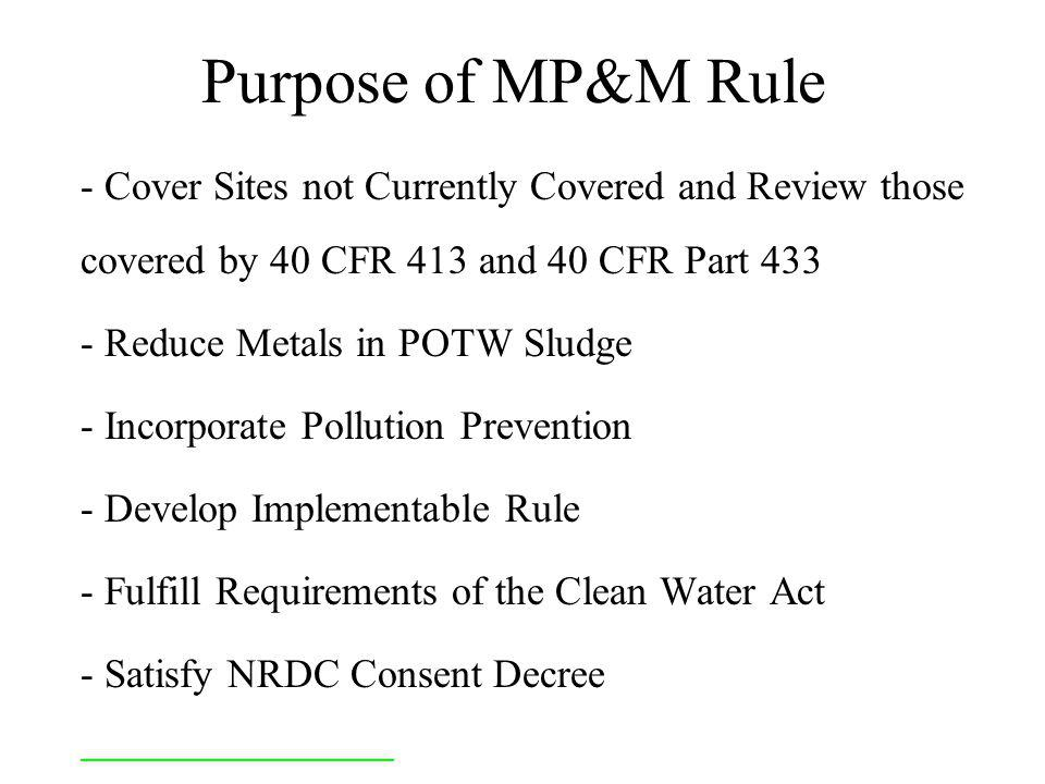 What is the Metal Products and Machinery (MP&M) Effluent Guideline.