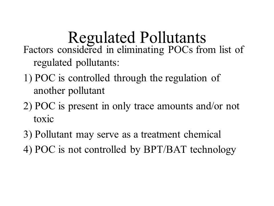 Pollutants of Concern - Criteria for Selection of Pollutants of Concern (POC): 1) Pollutant is detected in three or more samples collected during MP&M