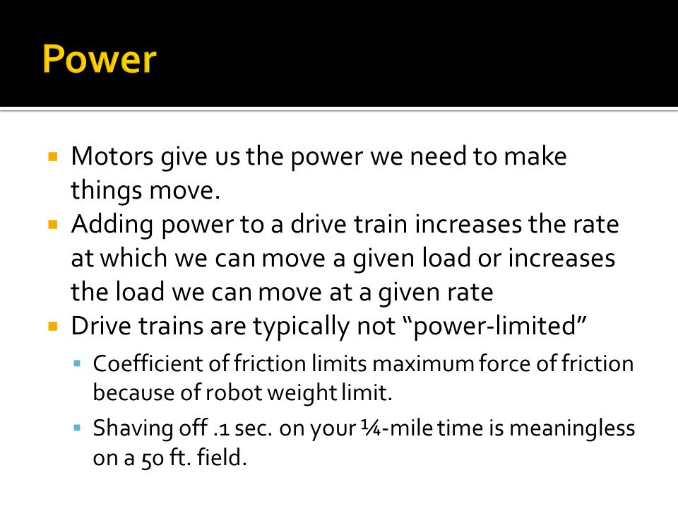 Motors give us the power we need to make things move.