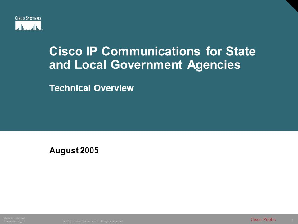 1 © 2005 Cisco Systems, Inc.All rights reserved.