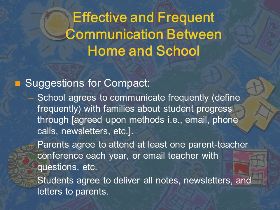 n Define effective communication. n Define frequent communication. n Are those definitions reflected in the current compact? n Is it enough? Do the pa