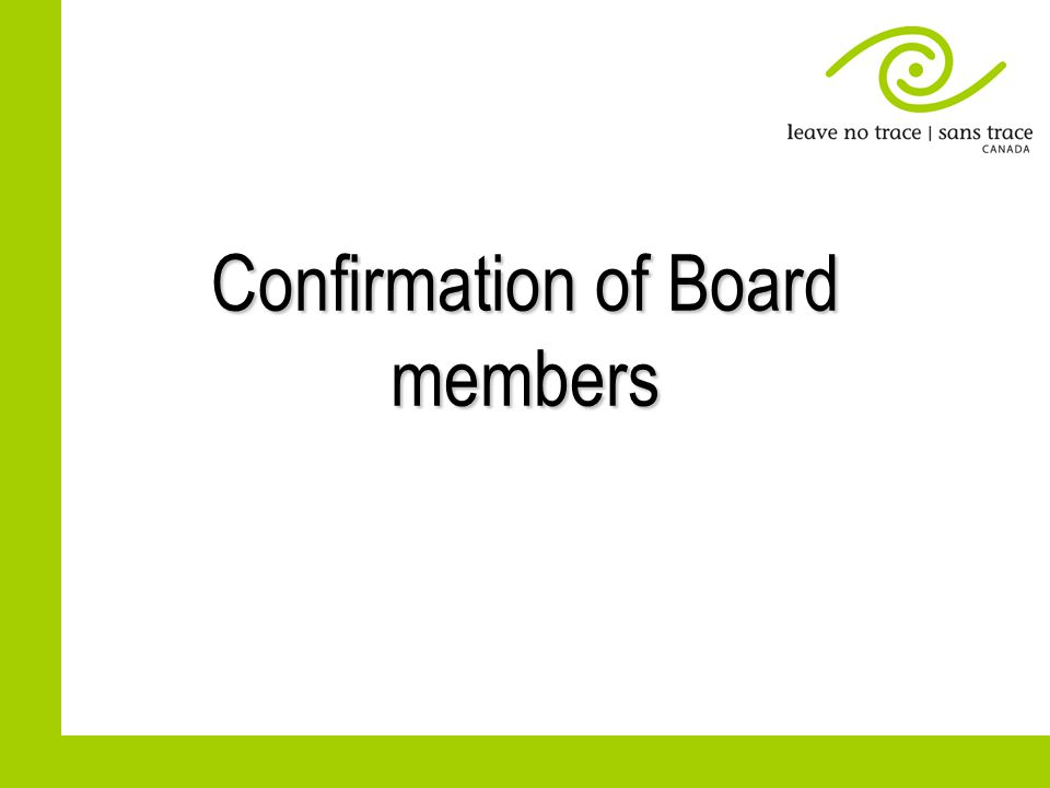 Confirmation of Board members