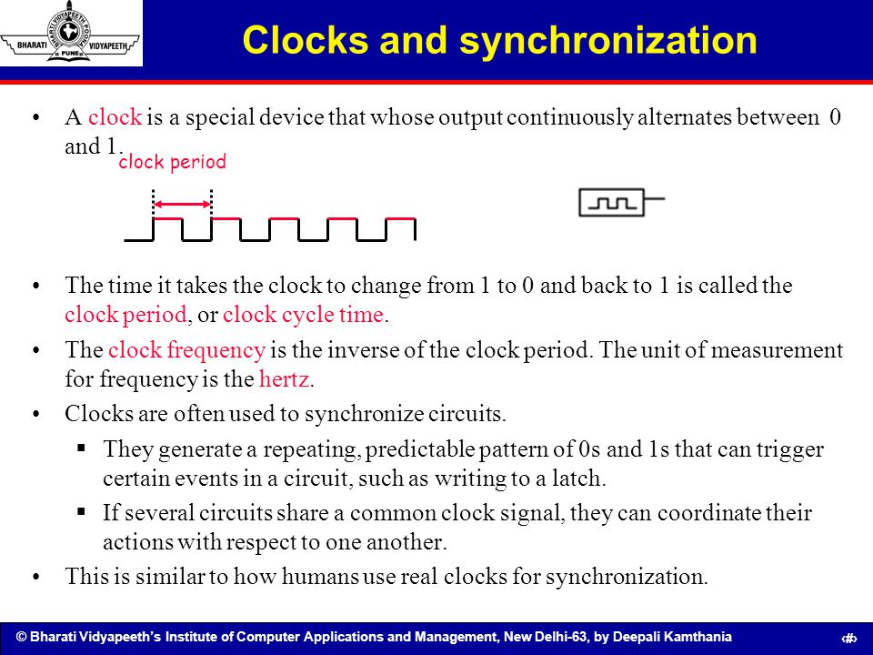 © Bharati Vidyapeeths Institute of Computer Applications and Management, New Delhi-63, by Deepali Kamthania 115 Clocks and synchronization A clock is
