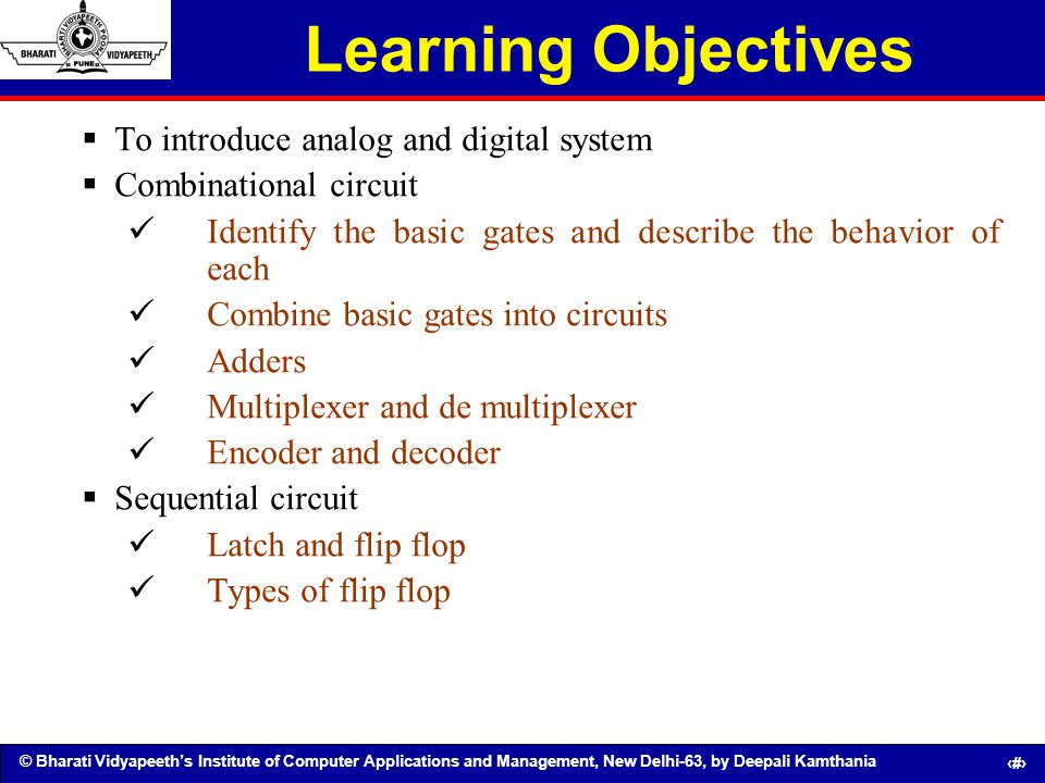 © Bharati Vidyapeeths Institute of Computer Applications and Management, New Delhi-63, by Deepali Kamthania 2 Learning Objectives To introduce analog