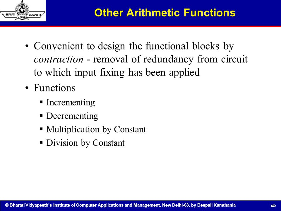 © Bharati Vidyapeeths Institute of Computer Applications and Management, New Delhi-63, by Deepali Kamthania 68 Other Arithmetic Functions Convenient t