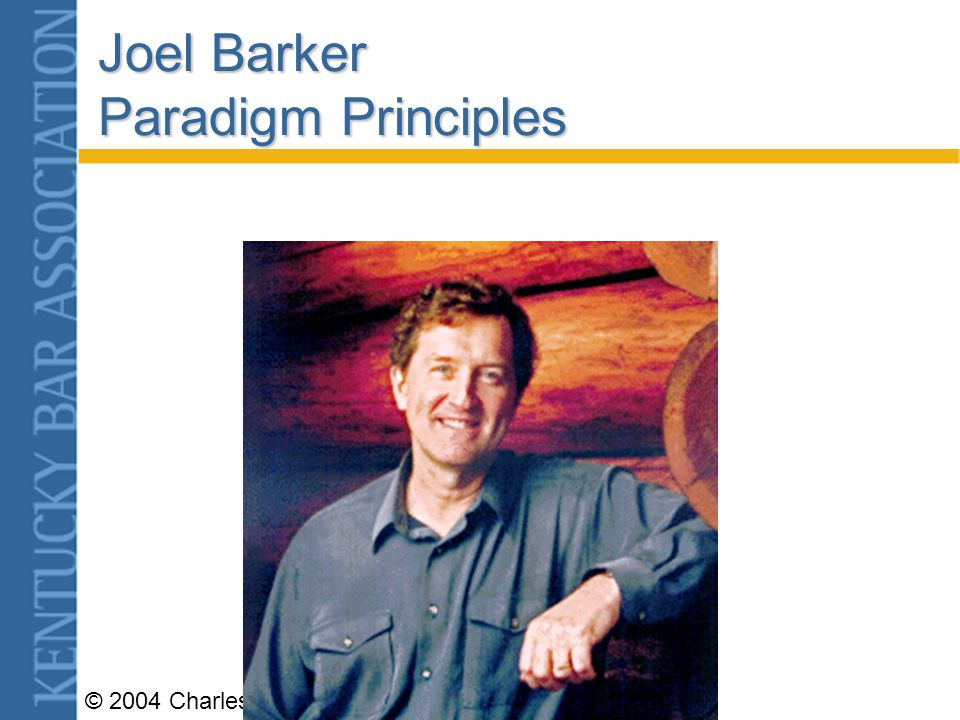 © 2004 Charles F. Robinson The Impossibility Question Search for new paradigms in our organization.