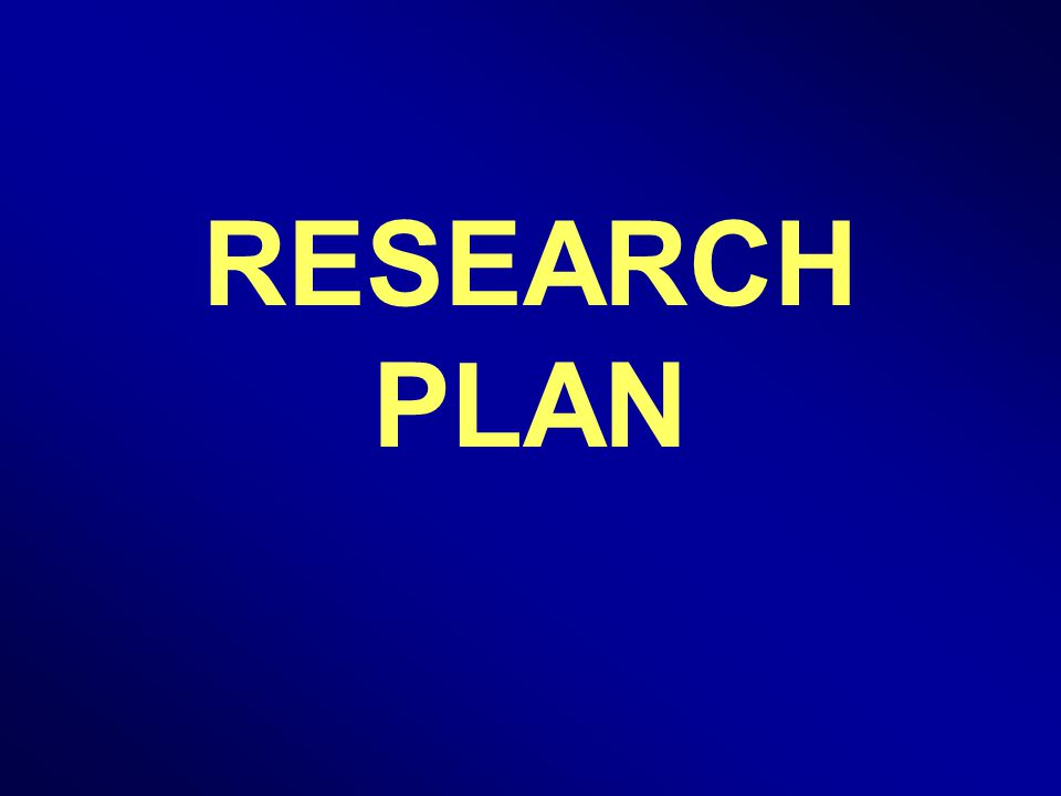 RESEARCH PLAN