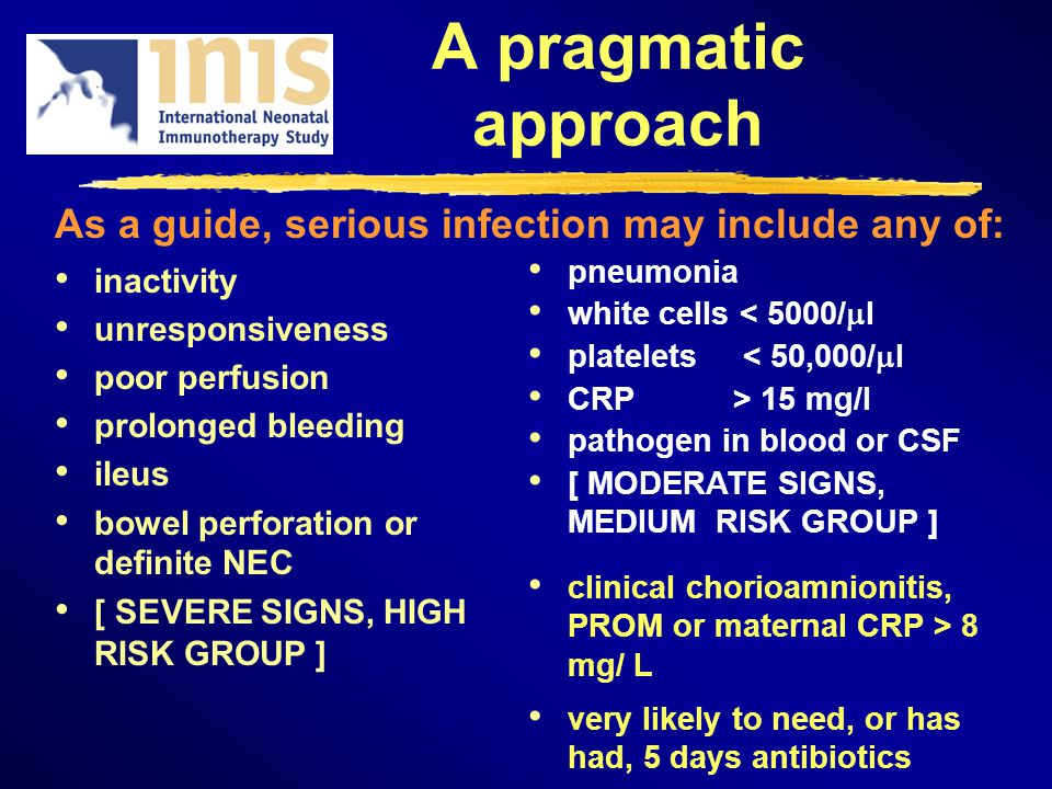 A pragmatic approach inactivity unresponsiveness poor perfusion prolonged bleeding ileus bowel perforation or definite NEC [ SEVERE SIGNS, HIGH RISK G