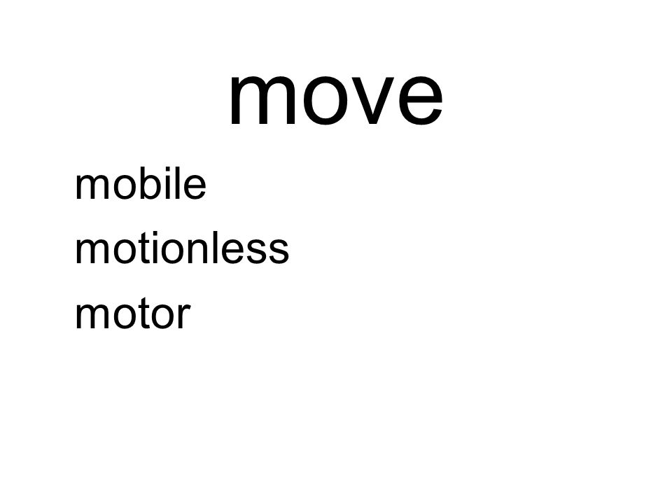 move mobile motionless motor
