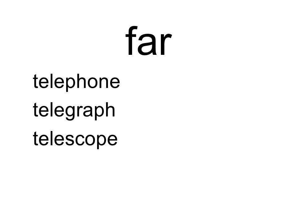 far telephone telegraph telescope