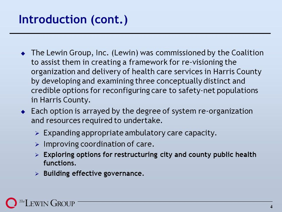 4 Introduction (cont.) u The Lewin Group, Inc.