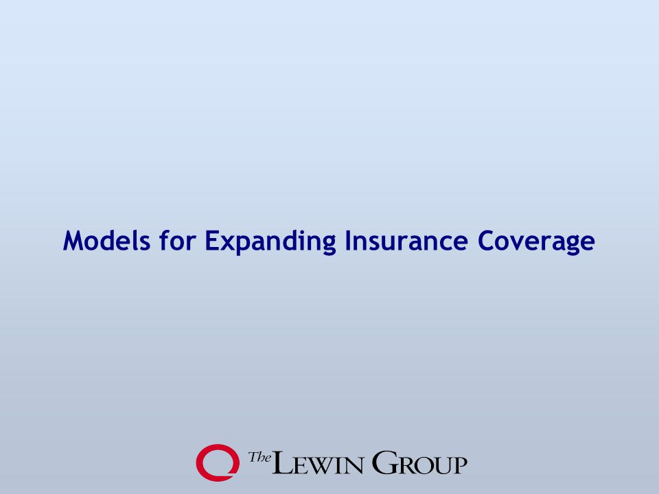 Models for Expanding Insurance Coverage