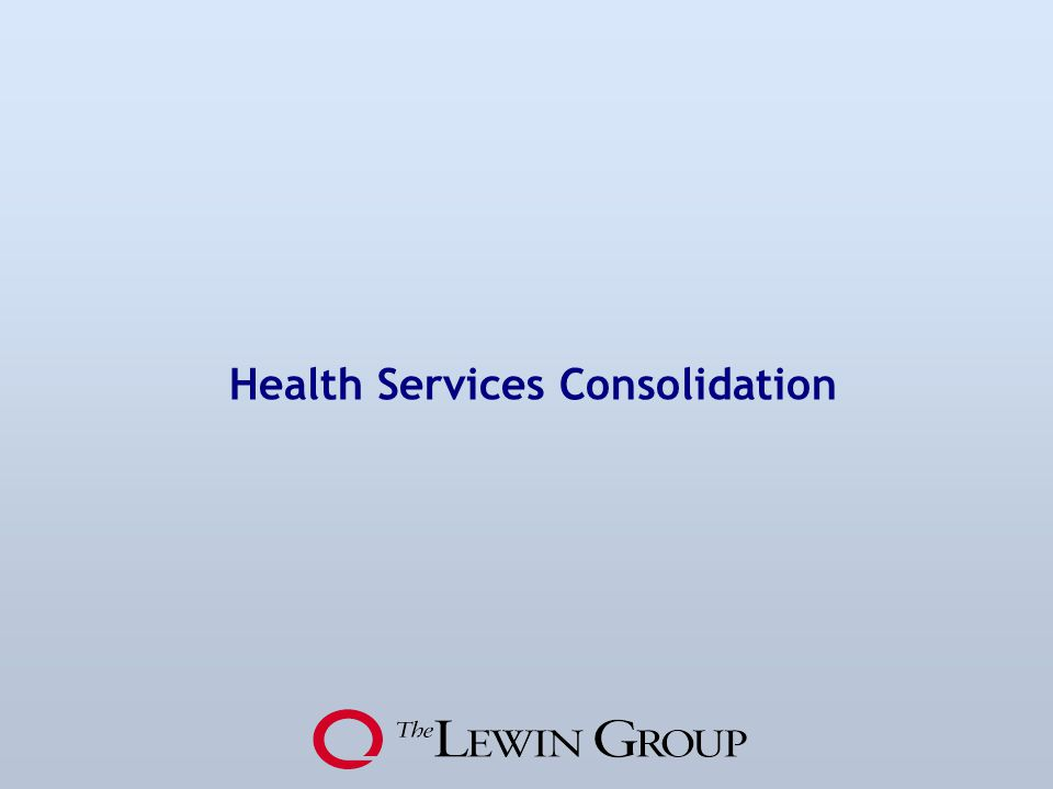Health Services Consolidation