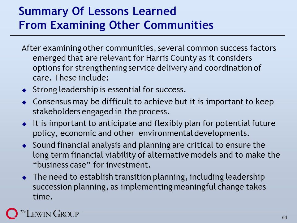 64 Summary Of Lessons Learned From Examining Other Communities After examining other communities, several common success factors emerged that are rele