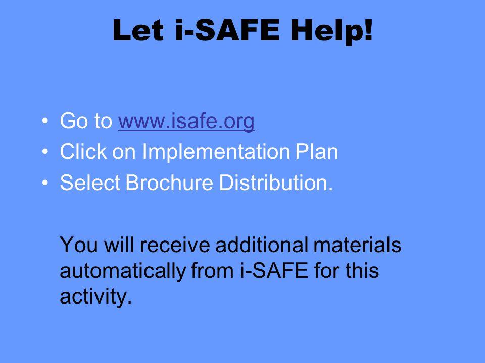 Let i-SAFE Help.