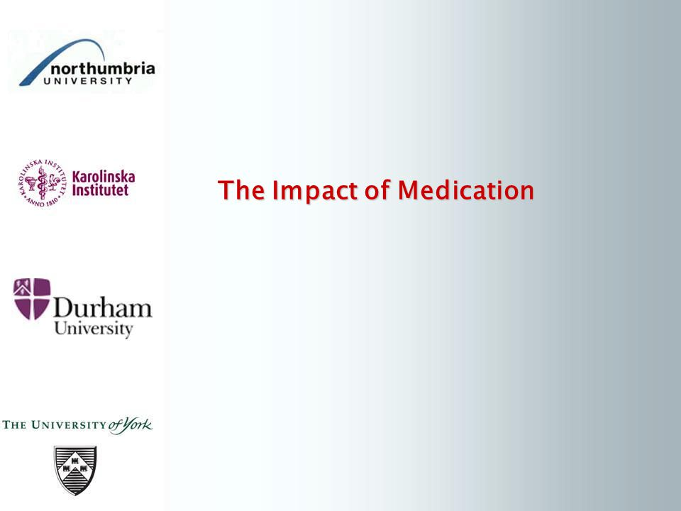 The Impact of Medication