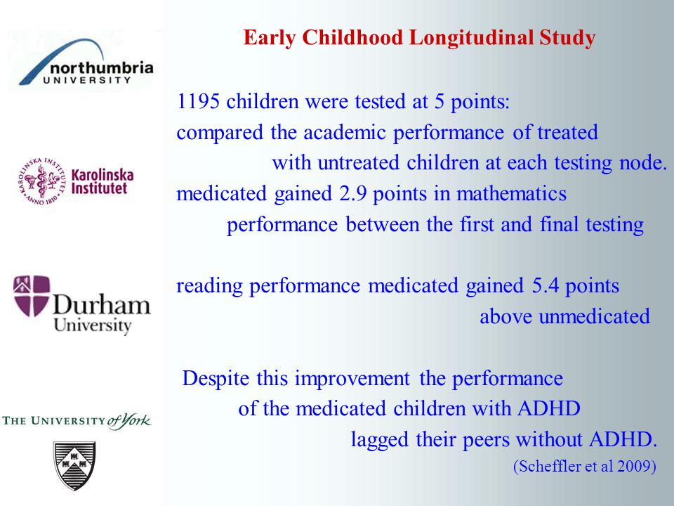 1195 children were tested at 5 points: compared the academic performance of treated with untreated children at each testing node.