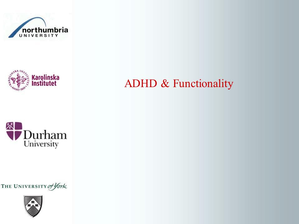 ADHD & Functionality