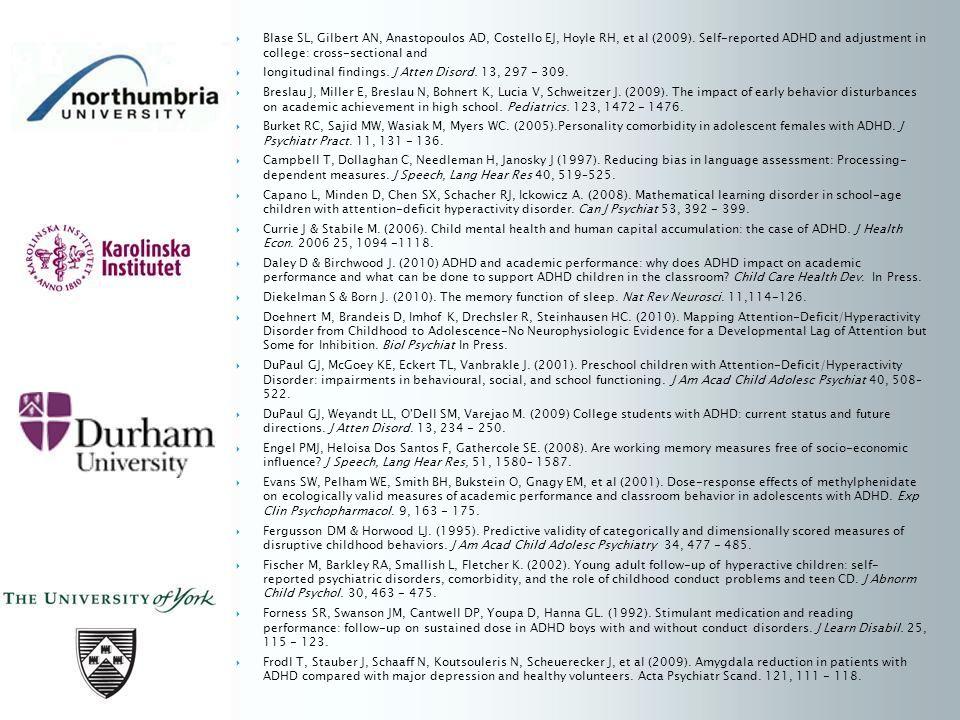 Blase SL, Gilbert AN, Anastopoulos AD, Costello EJ, Hoyle RH, et al (2009).