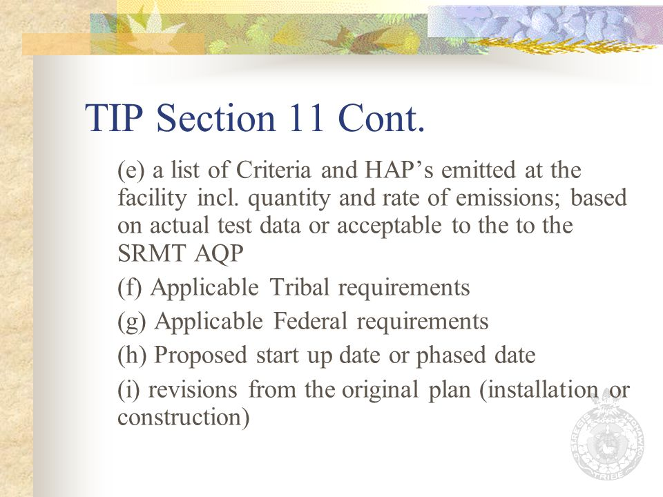 TIP Section 11 Cont. (e) a list of Criteria and HAPs emitted at the facility incl.