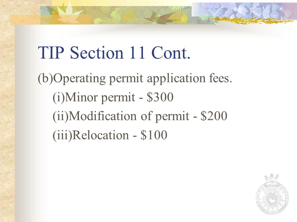 TIP Section 11 Cont. (b)Operating permit application fees.