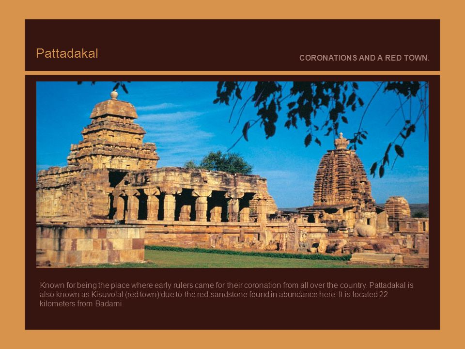 Aihole 15 CENTURIES OF SPIRITUALISM. Aihole is called the Cradle of Indian Temple Architecture. It has over a hundred temples. The Lad Khan Temple dat