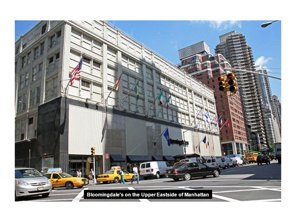 Bloomingdale s on the Upper Eastside of Manhattan