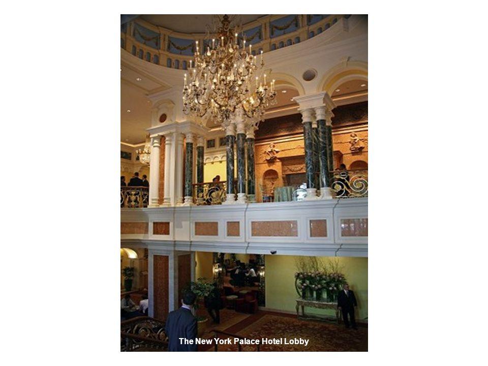 The New York Palace Hotel Lobby