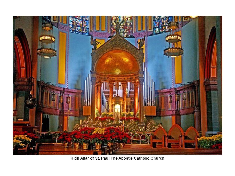 High Altar of St. Paul The Apostle Catholic Church