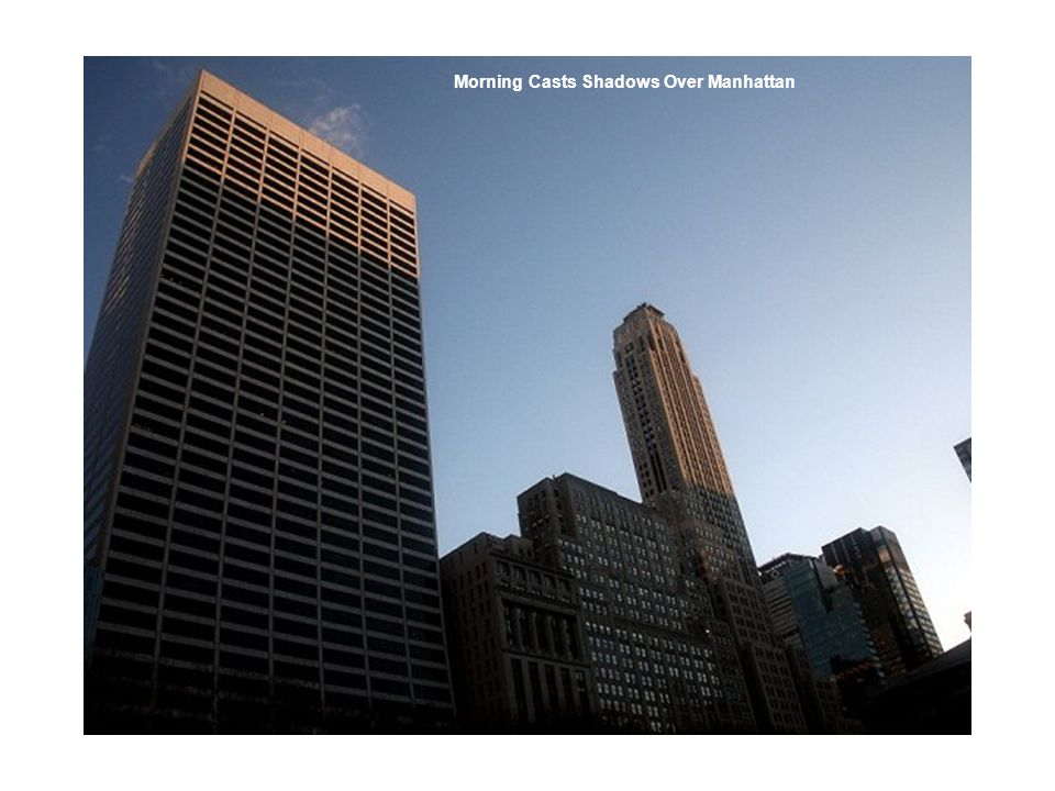 Morning Casts Shadows Over Manhattan