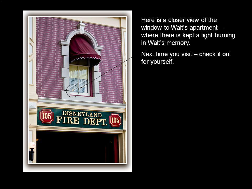 Here is a closer view of the window to Walts apartment – where there is kept a light burning in Walts memory. Next time you visit – check it out for y