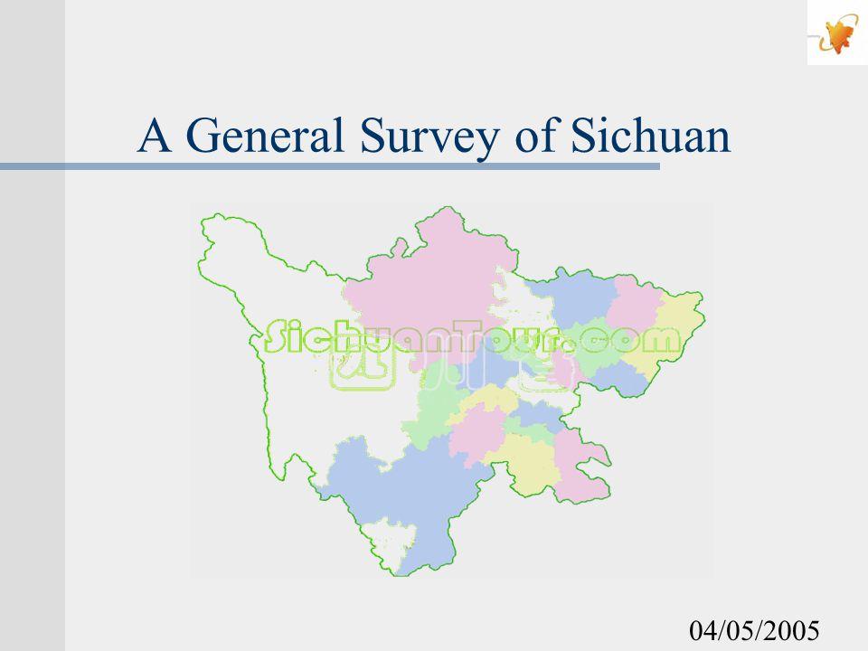 A General Survey of Sichuan 04/05/2005