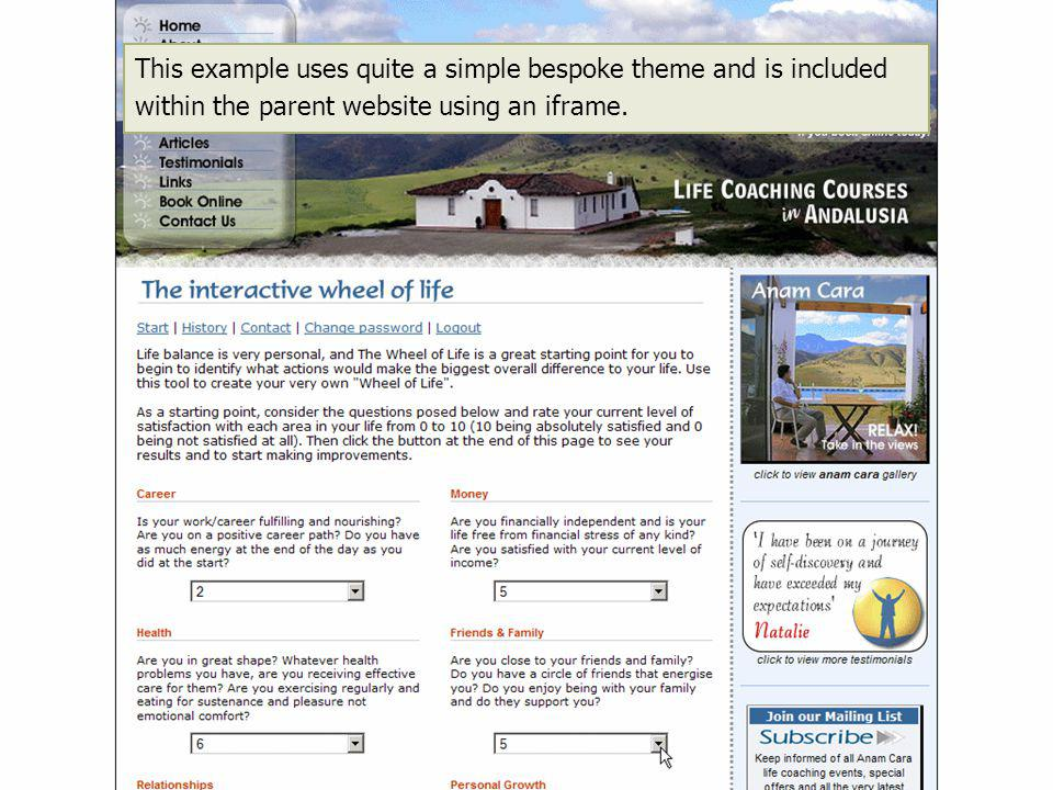 This example uses quite a simple bespoke theme and is included within the parent website using an iframe.