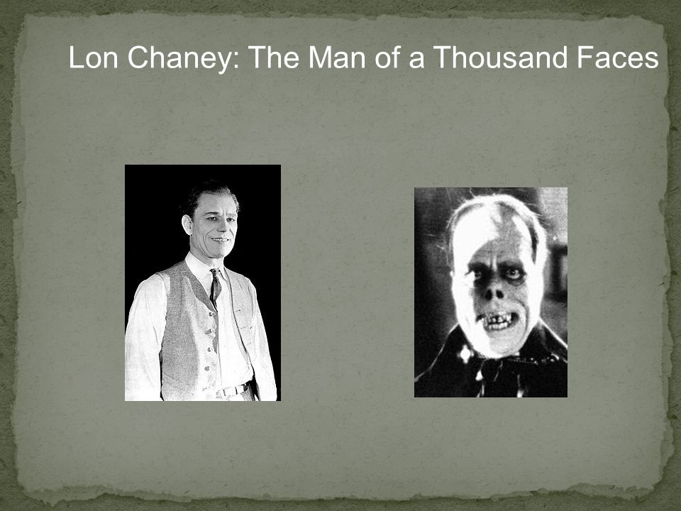 Lon Chaney: The Man of a Thousand Faces