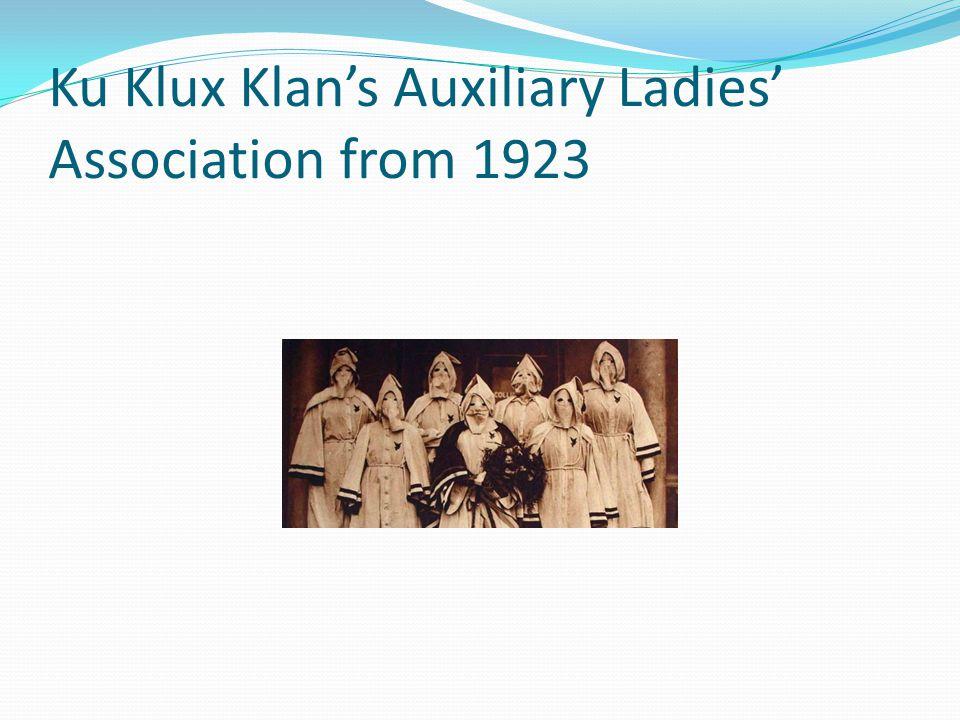 Ku Klux Klans Auxiliary Ladies Association from 1923