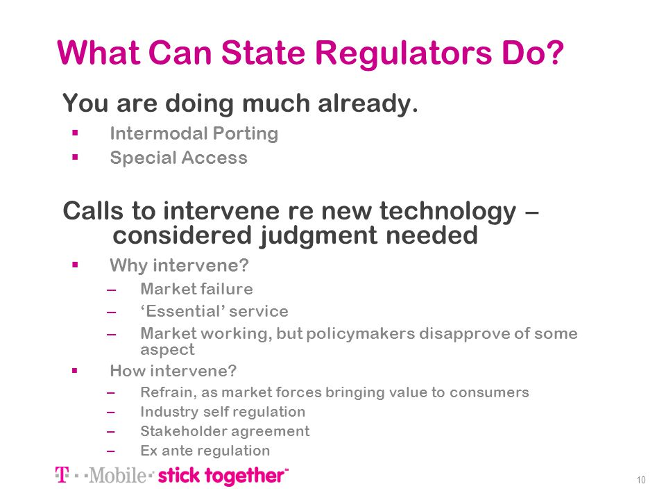 10 What Can State Regulators Do? You are doing much already. Intermodal Porting Special Access Calls to intervene re new technology – considered judgm