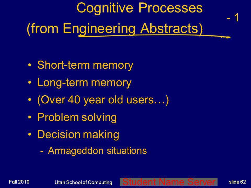 Student Name Server Utah School of Computing slide 61 Fall 2010 Human Diversity Ergonomics, anthropometryErgonomics, anthropometry -Are you average? P