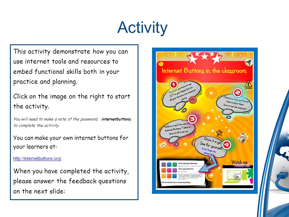 Activity This activity demonstrate how you can use internet tools and resources to embed functional skills both in your practice and planning.
