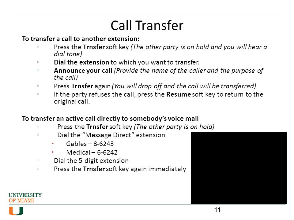 Call Transfer 11 To transfer a call to another extension: Press the Trnsfer soft key (The other party is on hold and you will hear a dial tone) Dial t