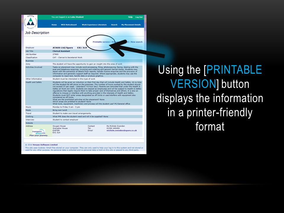 Using the [PRINTABLE VERSION] button displays the information in a printer-friendly format