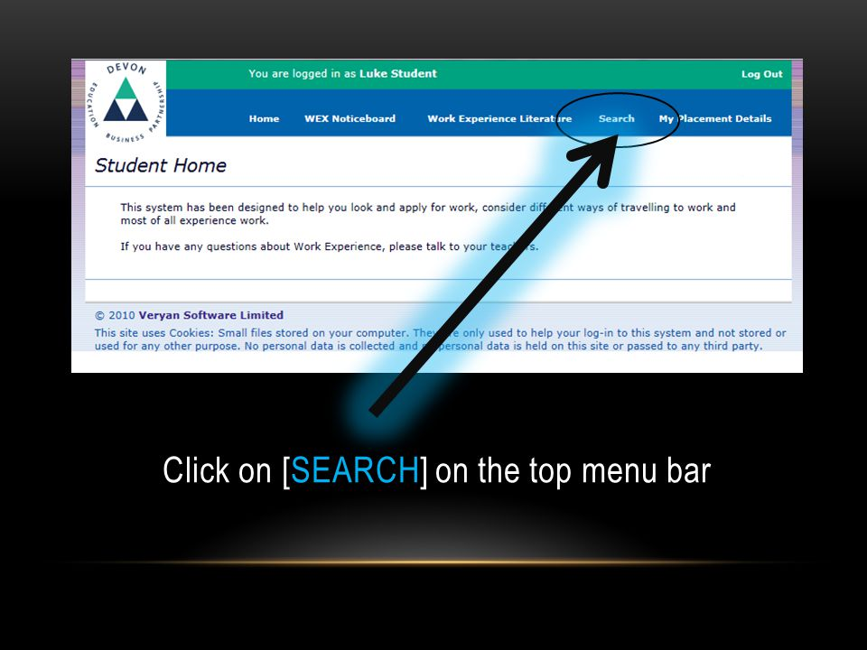 Click on [SEARCH] on the top menu bar