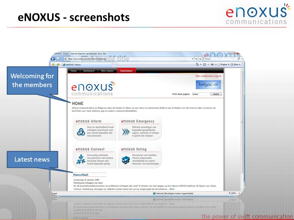 the power of swift communication eNOXUS - screenshots Welcoming for the members Latest news