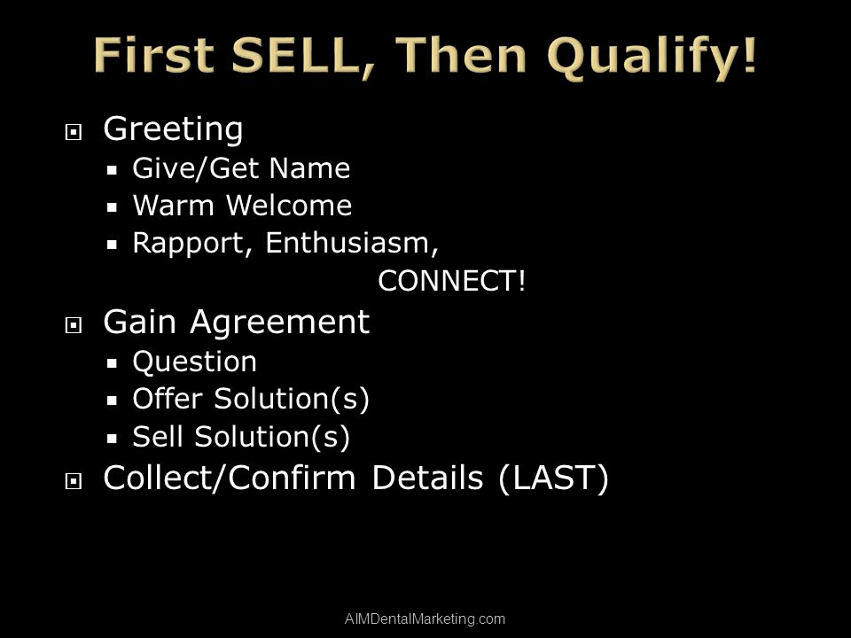 Greeting Give/Get Name Warm Welcome Rapport, Enthusiasm, CONNECT.