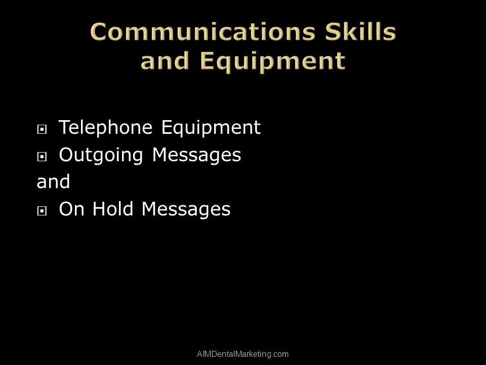 Telephone Equipment Outgoing Messages and On Hold Messages AIMDentalMarketing.com