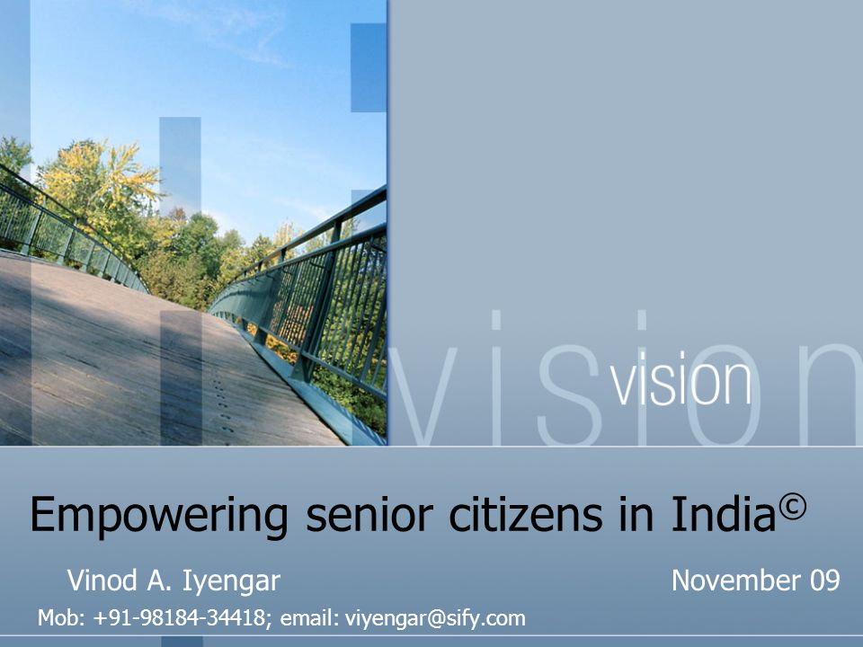 Empowering senior citizens in India © Vinod A.