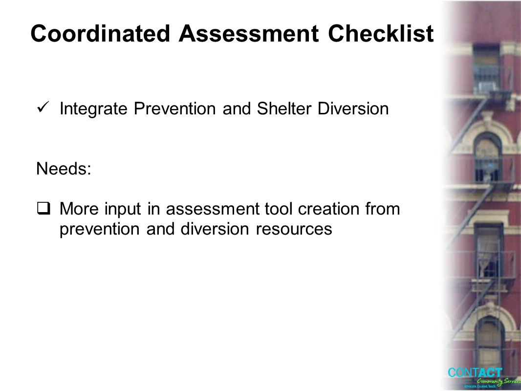 Coordinated Assessment Checklist Integrate Prevention and Shelter Diversion Needs: More input in assessment tool creation from prevention and diversion resources
