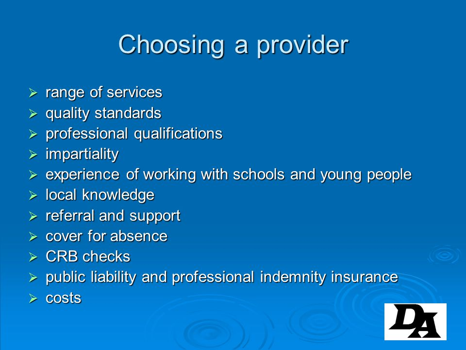 Choosing a provider range of services range of services quality standards quality standards professional qualifications professional qualifications im